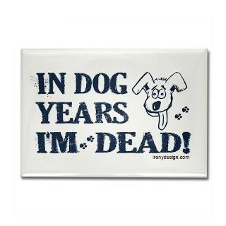 Dog Years Humor  Irony Design Fun Shop   Humorous & Funny T Shirts,